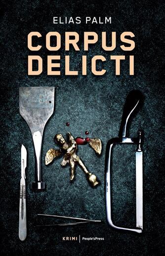 Elias Palm: Corpus delicti : krimi