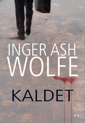 Inger Ash Wolfe: Kaldet