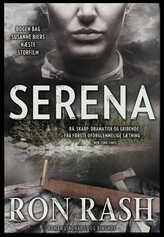 Ron Rash: Serena : roman