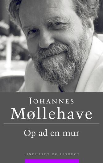 Johannes Møllehave: Op ad en mur