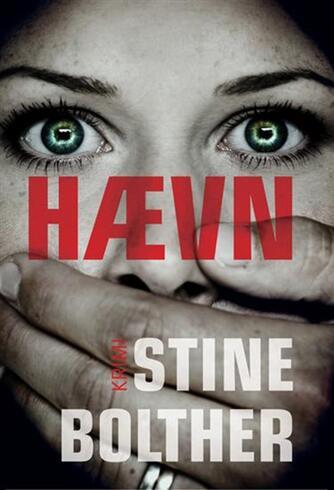Stine Bolther: Hævn : krimi
