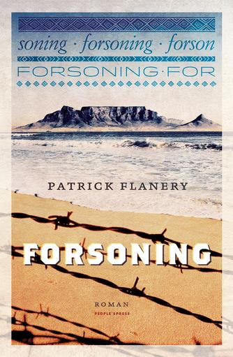 Patrick Flanery: Forsoning