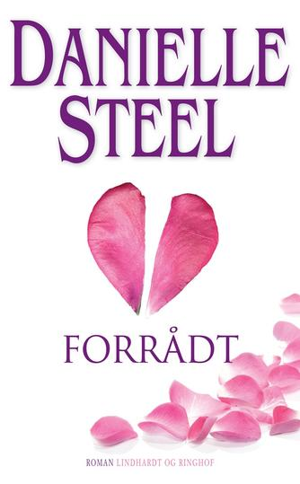 Danielle Steel: Forrådt