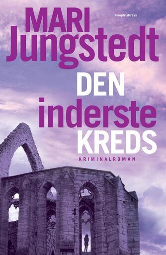 Mari Jungstedt: Den inderste kreds : kriminalroman