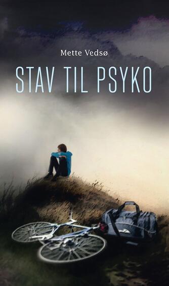 Mette Vedsø: Stav til psyko