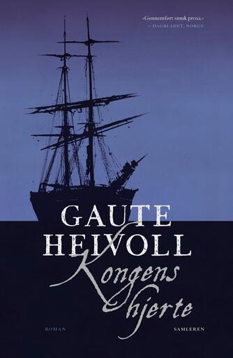 Gaute Heivoll: Kongens hjerte : roman