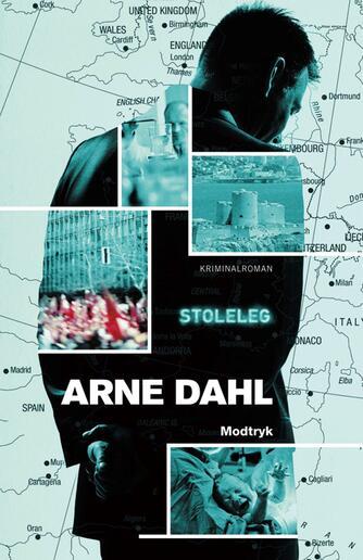 Arne Dahl (f. 1963): Stoleleg : kriminalroman