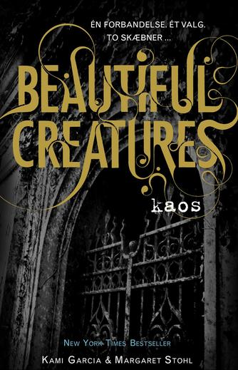 Kami Garcia: Beautiful creatures - mørke
