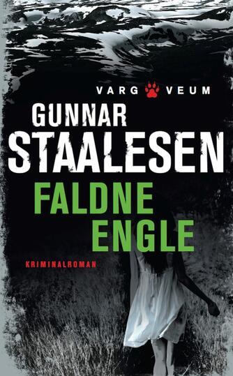 Gunnar Staalesen: Faldne engle