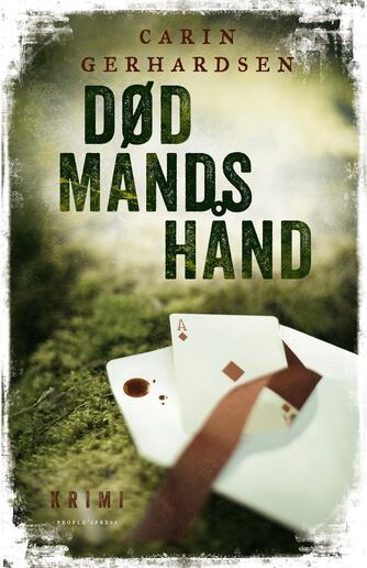 Carin Gerhardsen: Død mands hånd : kriminalroman