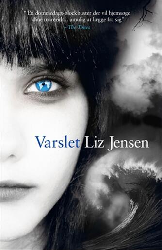 Liz Jensen: Varslet