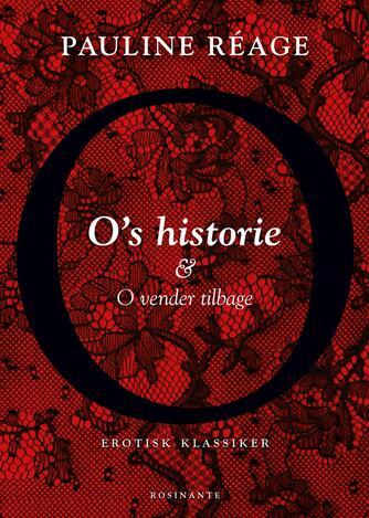 Pauline Réage: O's historie & O vender tilbage