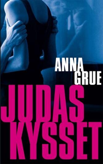 Anna Grue: Judaskysset