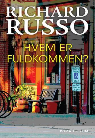 Richard Russo: Hvem er fuldkommen?
