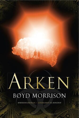 Boyd Morrison: Arken : roman