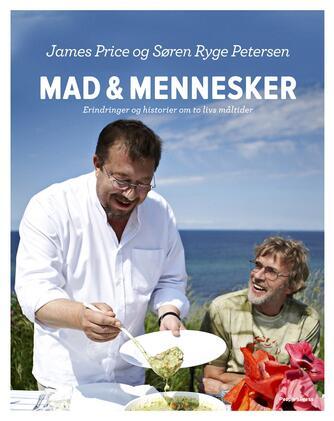 James Price, Søren Ryge Petersen: Mad & mennesker : erindringer og historier om to livs måltider