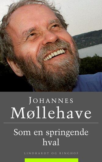 Johannes Møllehave: Som en springende hval