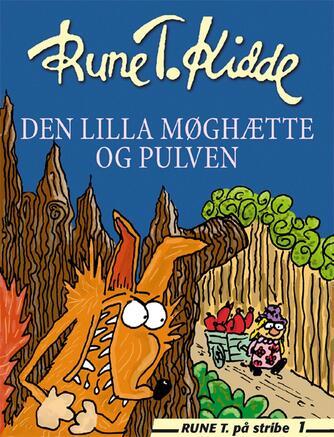 Rune T. Kidde: Den lilla møghætte og pulven