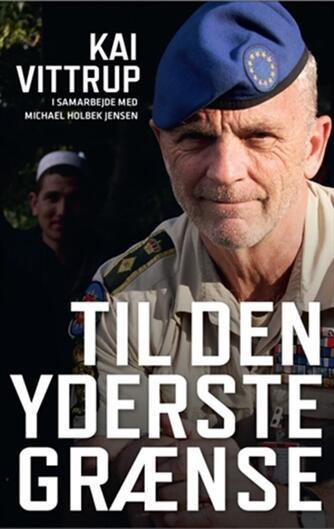 Kai Vittrup, Michael Holbek Jensen: Til den yderste grænse
