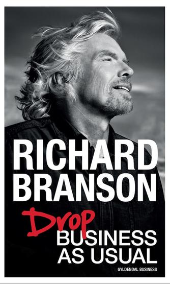 Richard Branson: Drop business as usual