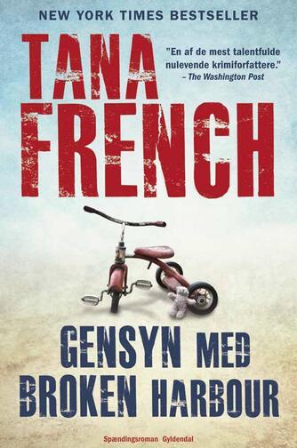 Tana French: Gensyn med Broken Harbour