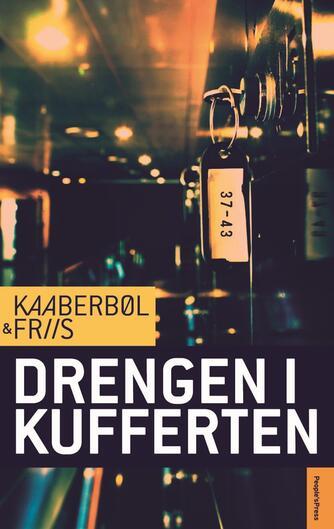 Lene Kaaberbøl: Drengen i kufferten : kriminalroman