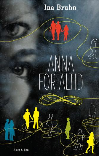 Ina Bruhn: Anna for altid