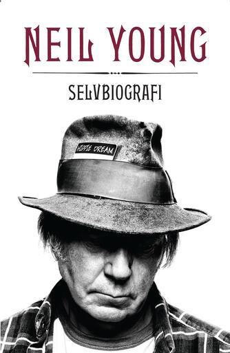 Neil Young: Selvbiografi