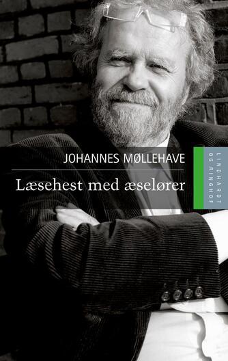 Johannes Møllehave: Læsehest med æselører