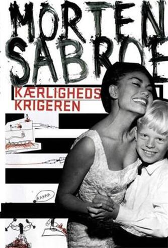 Morten Sabroe: Kærlighedskrigeren