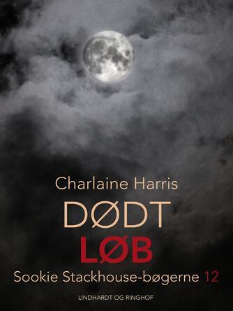 Charlaine Harris: Dødt løb