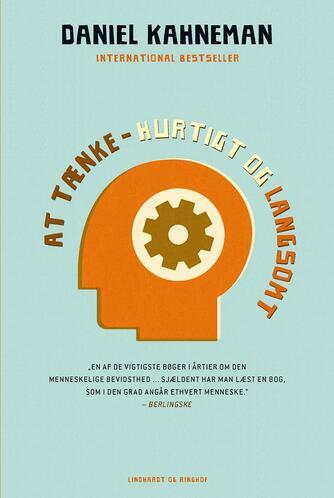 Daniel Kahneman (f. 1934): At tænke - hurtigt og langsomt