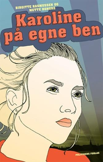 Birgitte Rasmussen (f. 1971): Karoline på egne ben