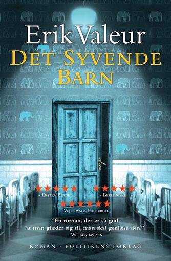 Erik Valeur: Det syvende barn : roman