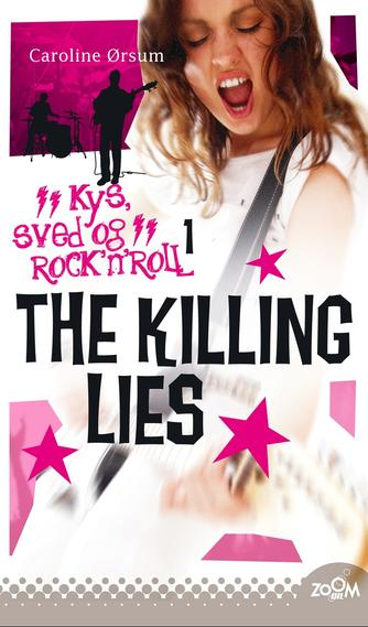 Caroline Ørsum: The Killing Lies