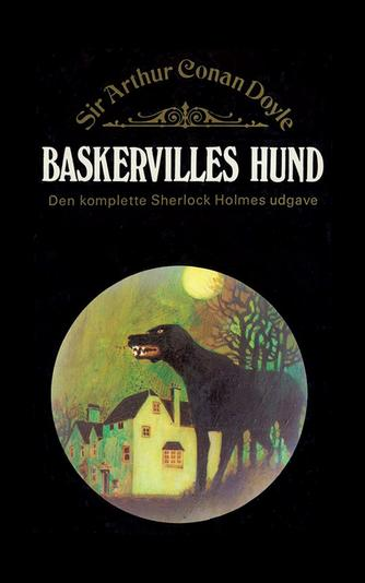 A. Conan Doyle: Baskervilles hund