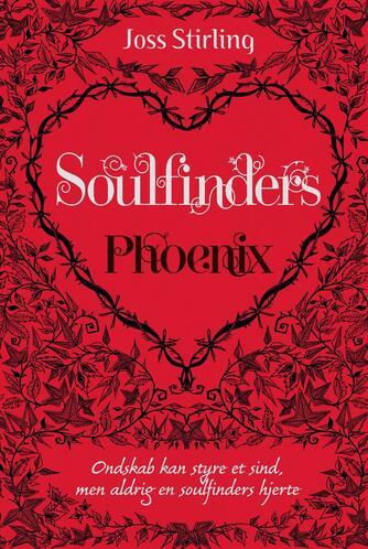 Joss Stirling: Soulfinders - Phoenix