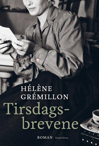 Hélène Grémillon: Tirsdagsbrevene : roman