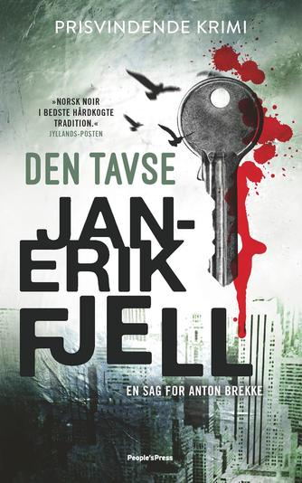 Jan-Erik Fjell (f. 1972): Den tavse