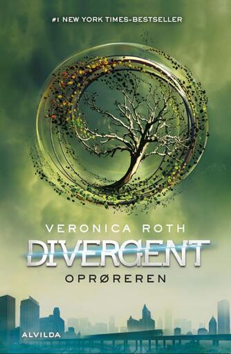 Veronica Roth: Divergent. 2, Oprøreren