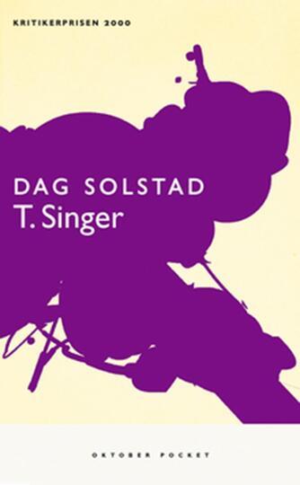 Dag Solstad: T. Singer