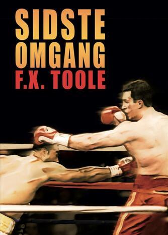 F. X. Toole: Sidste omgang