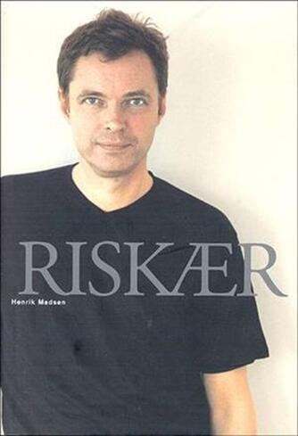 Henrik Madsen (f. 1961): Riskær