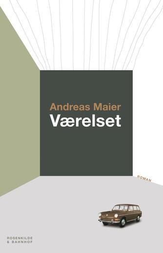 Andreas Maier: Værelset : roman