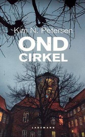 Kim N. Petersen: Ond cirkel