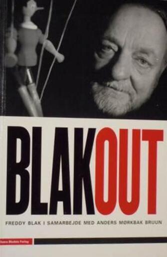 Freddy Blak: Blak out