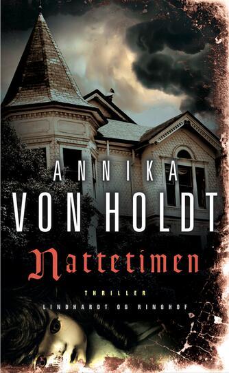 Annika von Holdt: Nattetimen
