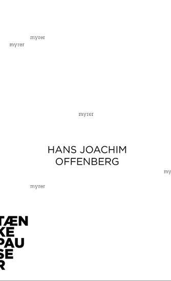 Hans Joachim Offenberg: Myrer