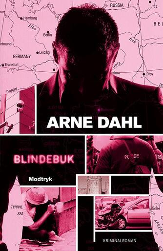 Arne Dahl (f. 1963): Blindebuk : kriminalroman