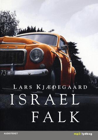 Lars Kjædegaard: Israel Falk